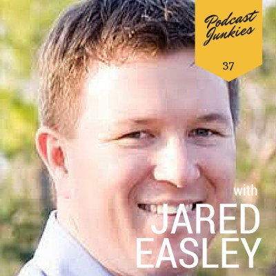 037  Jared Easley | Understand Your Guests and Take Responsibility For Yourself