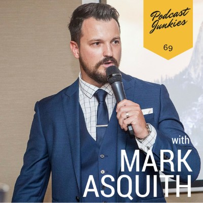 069 Mark Asquith | Your Personality Is Your Company