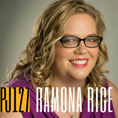 127 Ramona Rice | The Accidental Podcaster