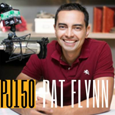 150 Pat Flynn | Challenging Yourself & Pushing Out of Comfort Zones