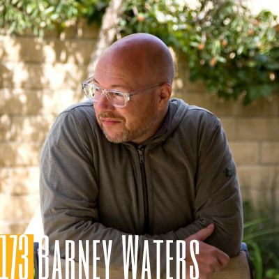 173 Barney Waters | Adapting Marketing to Today's World