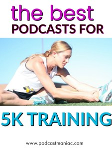 Podcasts For 5K Training