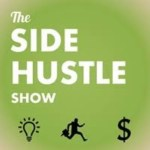 Side Hustle Show Podcst