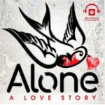 Alone A Love Story Podcast | Best Podcasts of 2017