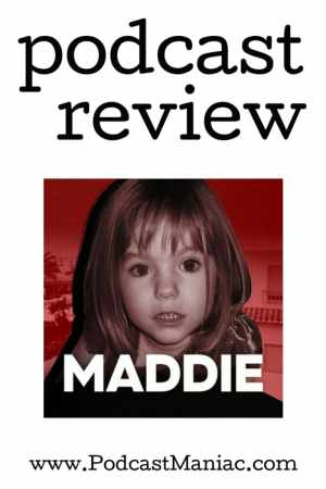 Podcast Review: Maddie