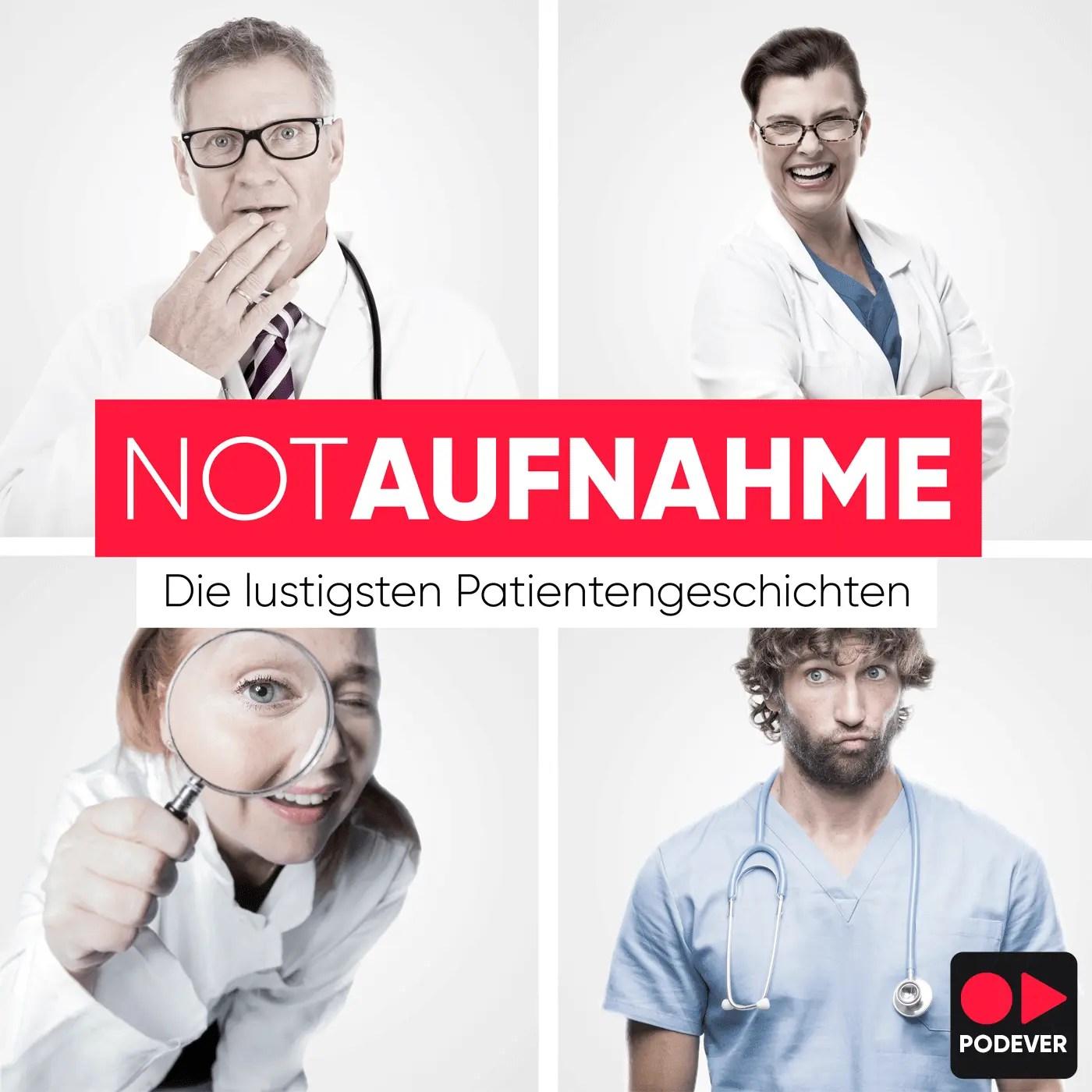 NotAufnahme - Die lustigsten Patientengeschichten