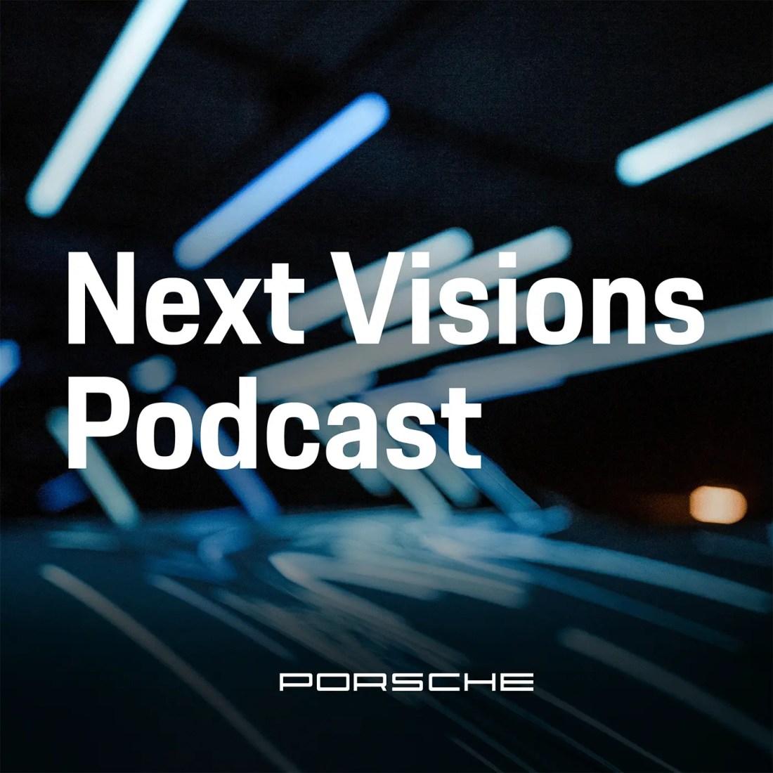 Podcast: Next Visions - Next Visions - Vordenker von heute über Themen von morgen
