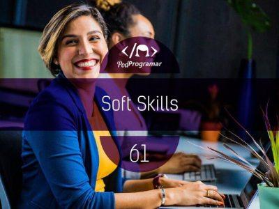 PP #61 – Soft Skills