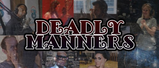 Deadly Manners Podcast