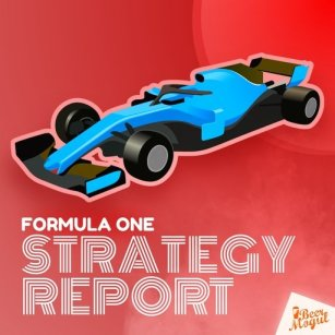 F1 Strategy Report