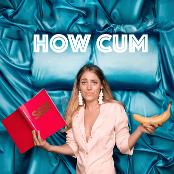 How Cum Podcast
