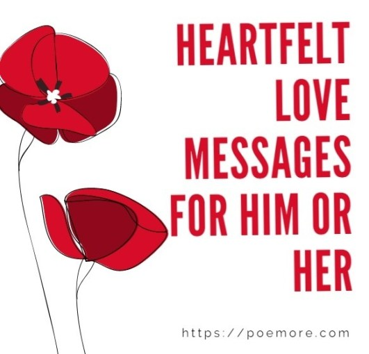 Heartfelt Love Morning, Night So Sorry Missing you Messages