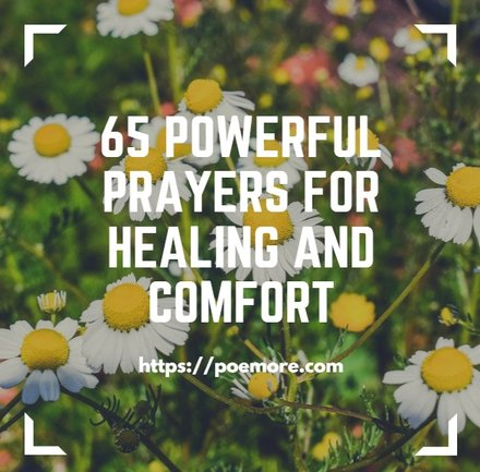 65 Comforting Messages And Powerful Healing Prayers