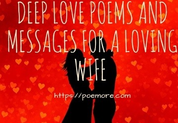 deep romantic poems messages for special wife