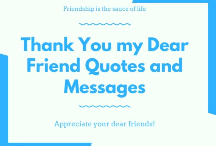 100 Thank You My Dear Friend Quotes And Messages
