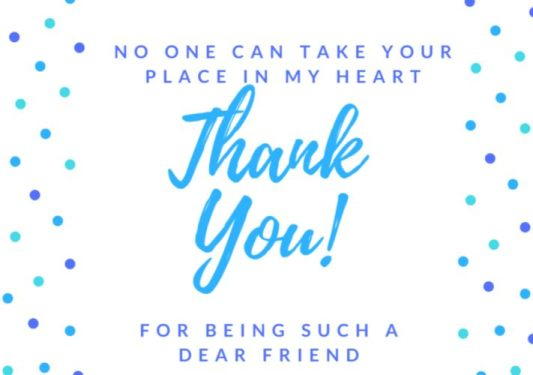 Thank You for Being a Friend in Need Quotes