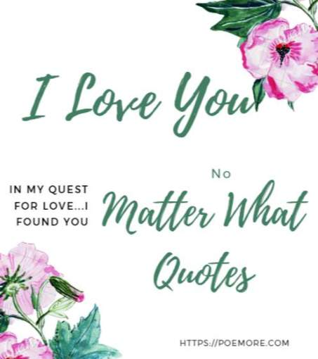 I Love You No Matter What Quotes