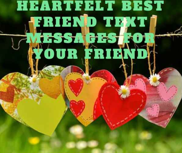 Heartfelt Best Friend Text Messages for Your Friend