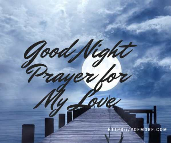 40+ Good Night Prayers for My Love With Blessings