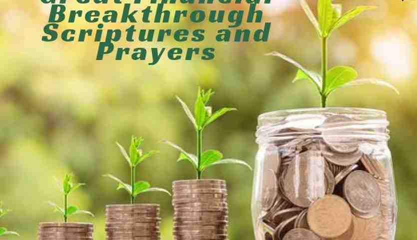 16 Great Financial Breakthrough Scriptures and Prayers