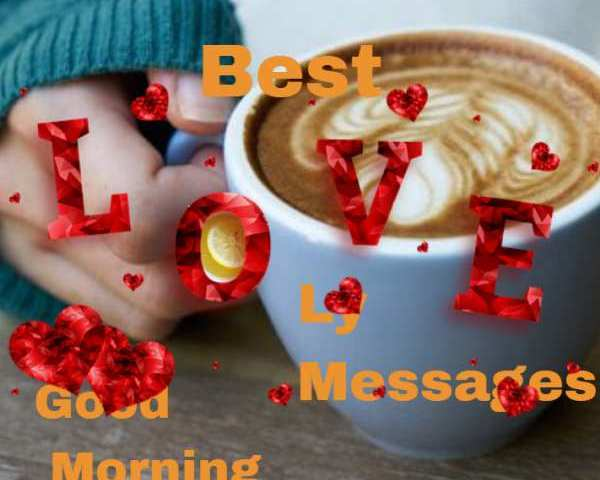 Best Lovely Good Morning Messages For Someone Special