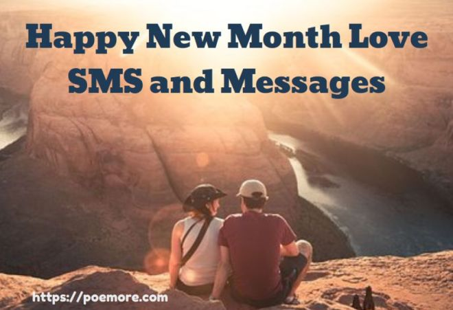 100 Happy New Month Messages to my Love – SMS and Quotes (2020)