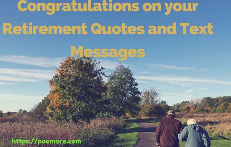 Heartfelt Congratulations on Retirement Quotes and Wishes