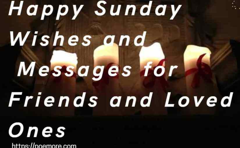 Sunday Wishes and Messages