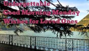 100 Monday New Week Messages, Quotes And Prayers