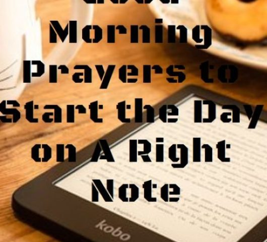 50+ Good Morning Prayers to Start the Day on A Right Note