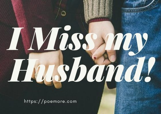 2020 Top Missing You Quotes and Messages for Husband