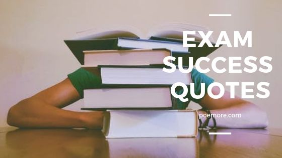 Exam Success Quotes For Students