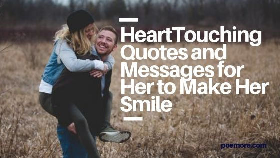 Cute and True Love Quotes and Messages to Make Her Smile
