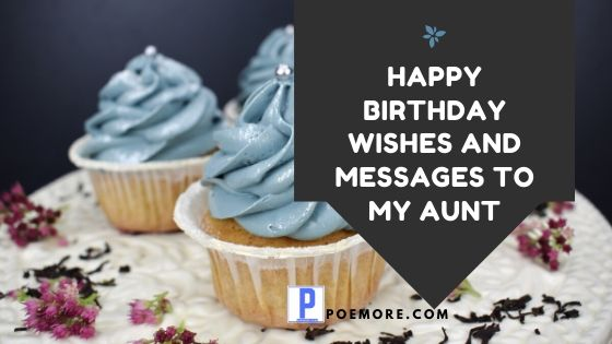 Top 60 Happy Birthday Aunt Wishes and Messages
