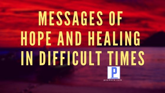 200 Messages of Hope and Healing in Difficult Times