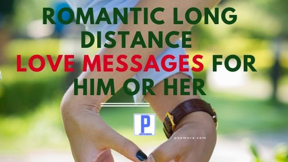 Long Distance Love Messages for Him or Her