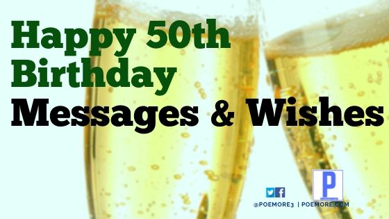 Happy 50th Birthday Wishes, Messages and Sayings