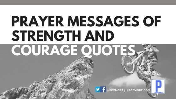 200 Prayer Messages of Strength and Courage Quotes