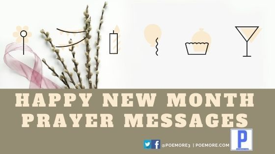 Happy New Month Prayer Messages – August 2020