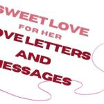 Sweet Love Paragraphs for Her: Love Letters and Messages