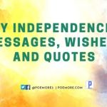 Happy Independence Day Messages, Wishes, and Quotes