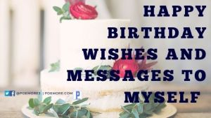 Happy Birthday Wishes and Messages to Myself