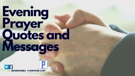 Evening Prayer Quotes and Messages Before Night Rest