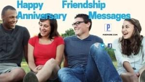 Happy Friendship Anniversary Messages
