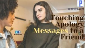 Touching Apology Messages to a Friend