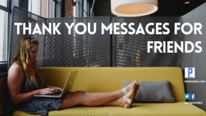 Trending Thank You Messages For Friends