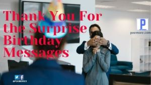 Thank You For Surprise Birthday Messages