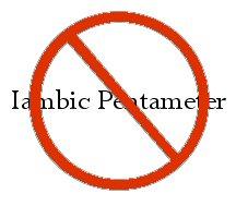 no-iambic-pentameter
