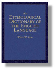 An Etymological Dictionary