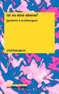 Steffen Bach: ist es eine ebene?